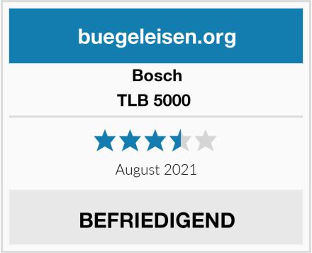 Bosch TLB 5000  Test