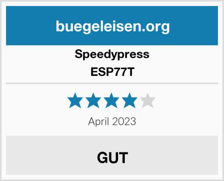 Speedypress ESP77T Test