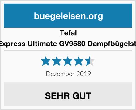Tefal Pro Express Ultimate GV9580 Dampfbügelstation Test