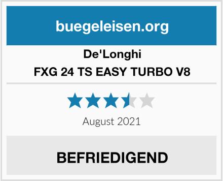 De'Longhi FXG 24 TS EASY TURBO V8 Test