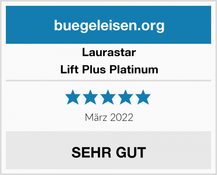 Laurastar Lift Plus Platinum Test