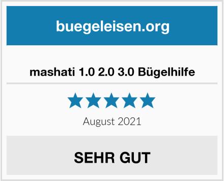 mashati 1.0 2.0 3.0 Bügelhilfe Test